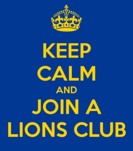 Keep calm and join a Lions Club